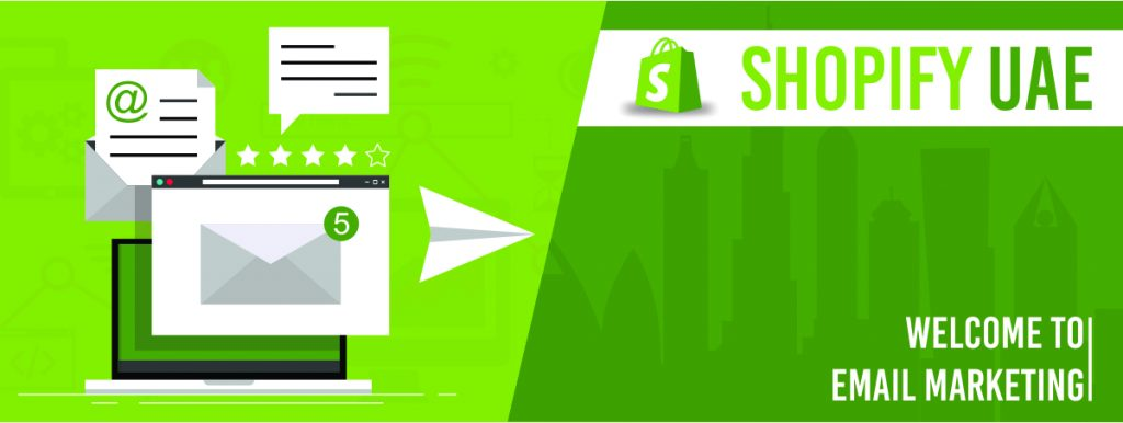 Shopify UAE: Welcome to Email Marketing