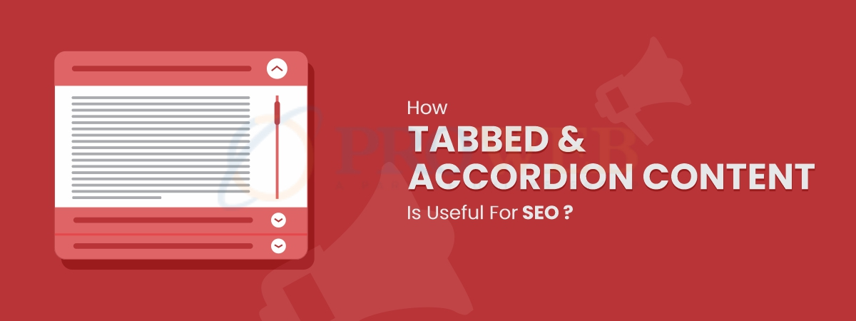 How Tabbed & Accordion Content Are Useful for SEO