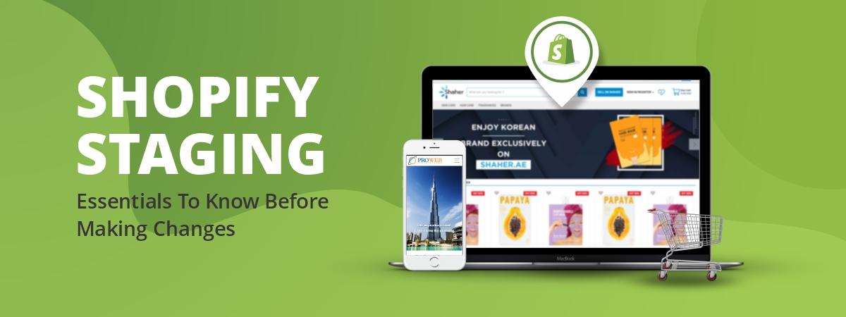 Shopify Staging Essentials