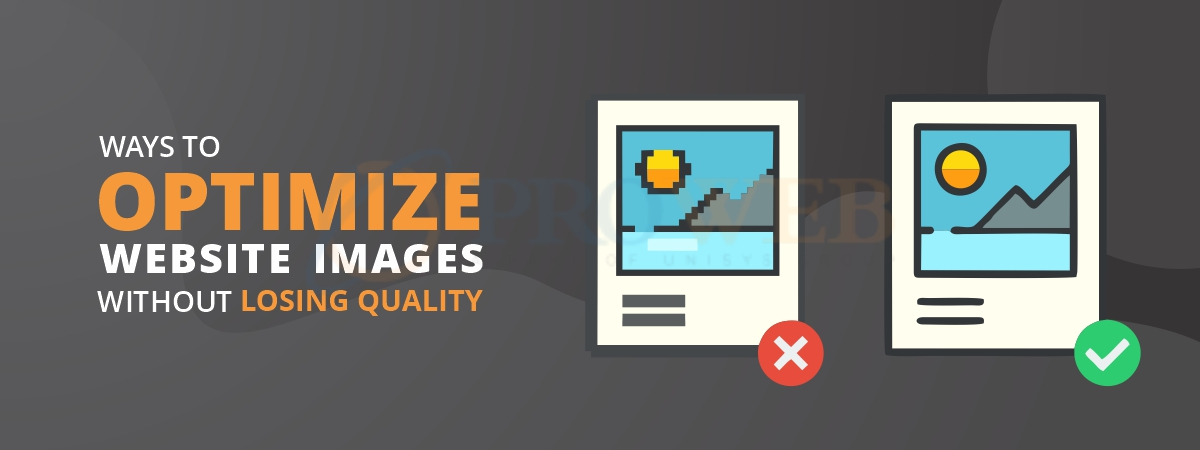 Ways to optimize website images without loosing image quality