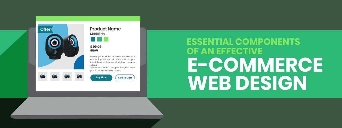 Essential components of an effective e-commerce web design
