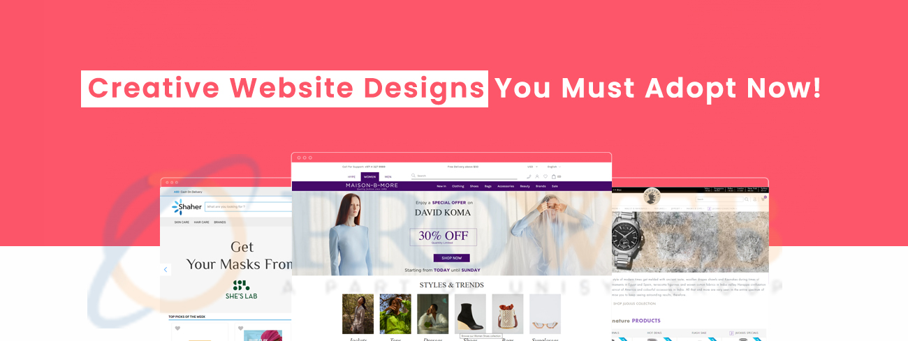 Creative Website Designs You Must Adopt Now