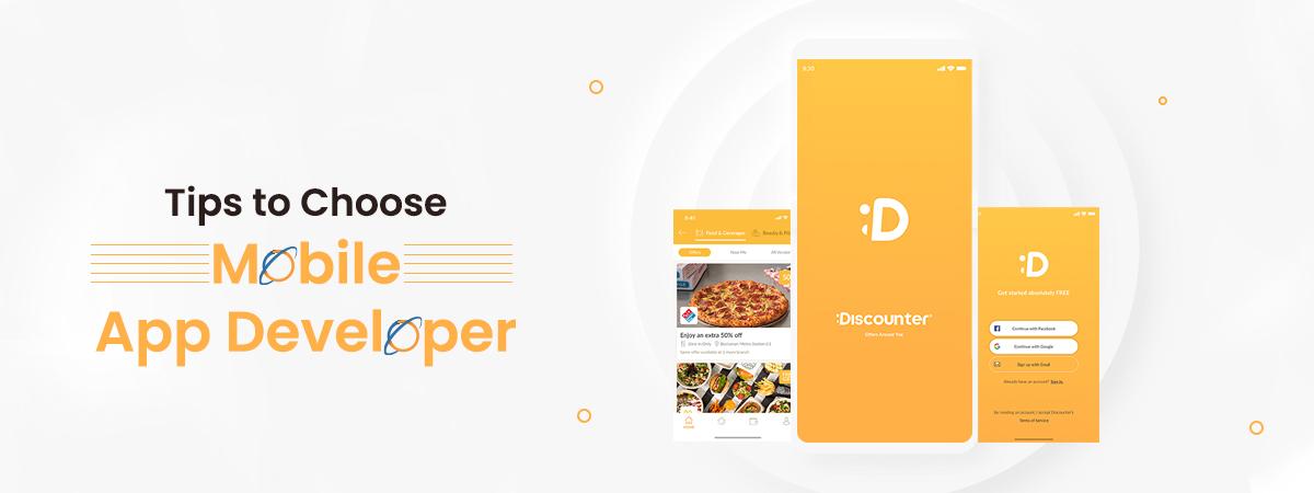 Tips To Choose Mobile App Developer