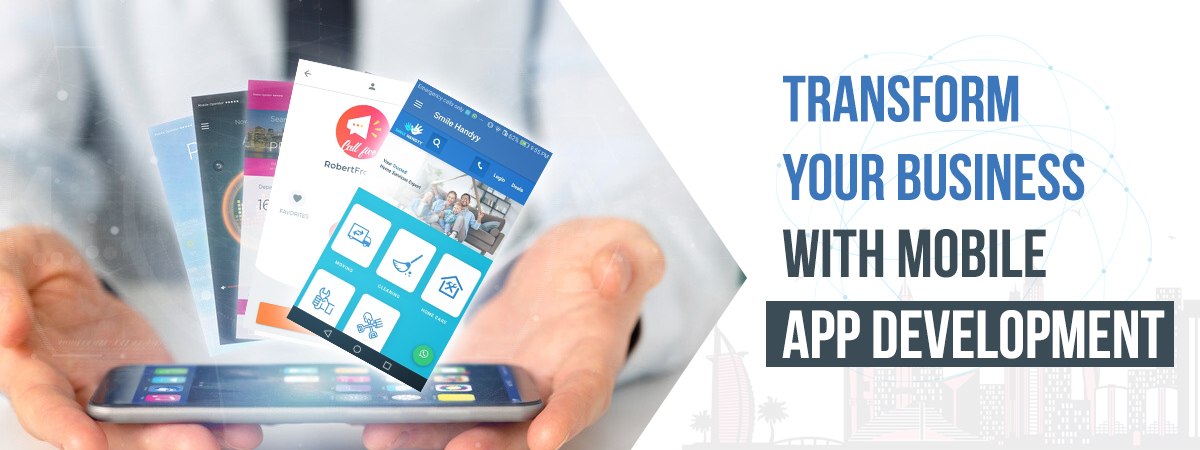 Transform Your Business With Mobile App Development