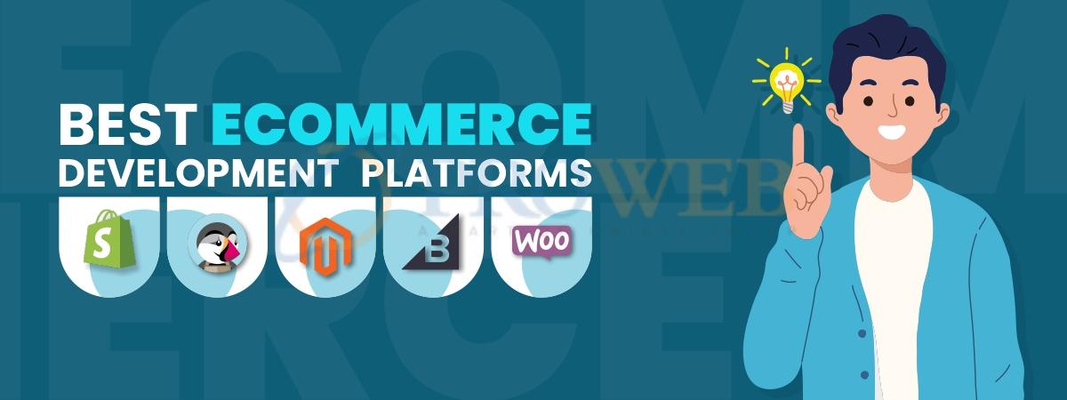 Best Ecommerce Development Platforms