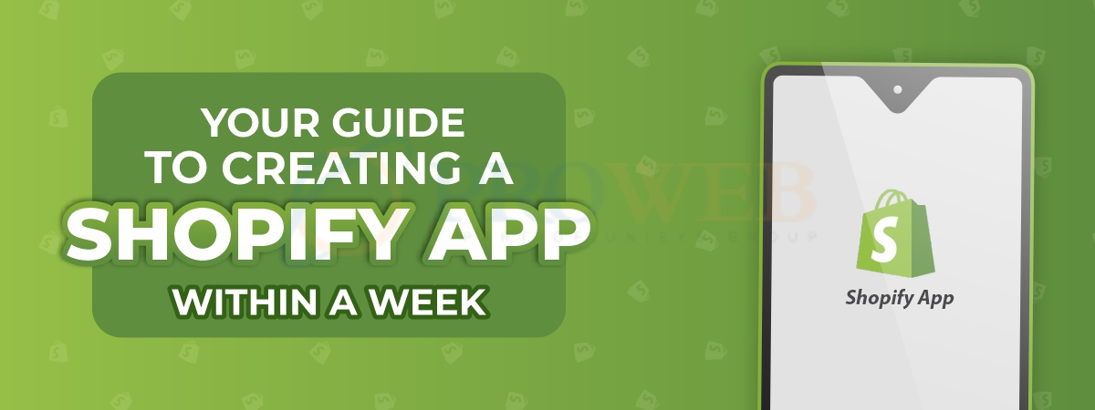 Your Guide To Creating A Shopify App Within A Week