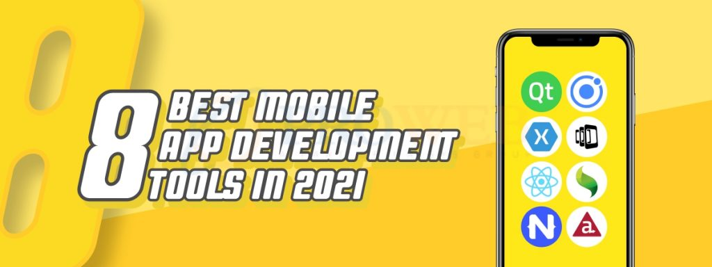 8 Best Mobile App Development Tools In 2021