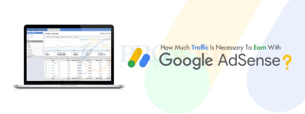 How Much Traffic Is Necessary To Earn With Google AdSense
