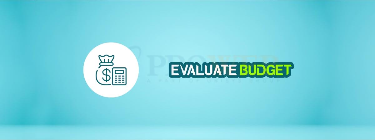 Evaluate Budget