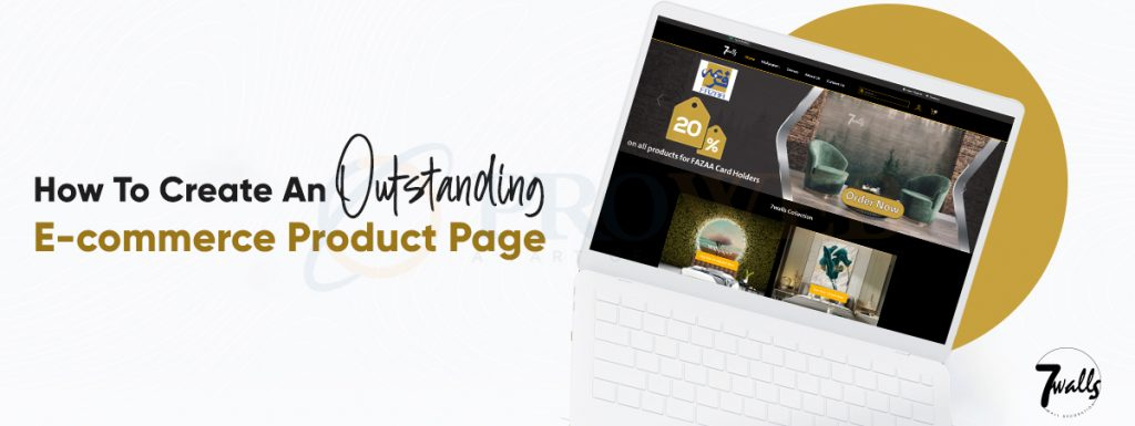 How To Create An Outstanding E-commerce Product Page