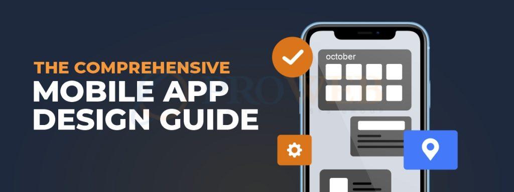 The Comprehensive Mobile App Design Guide