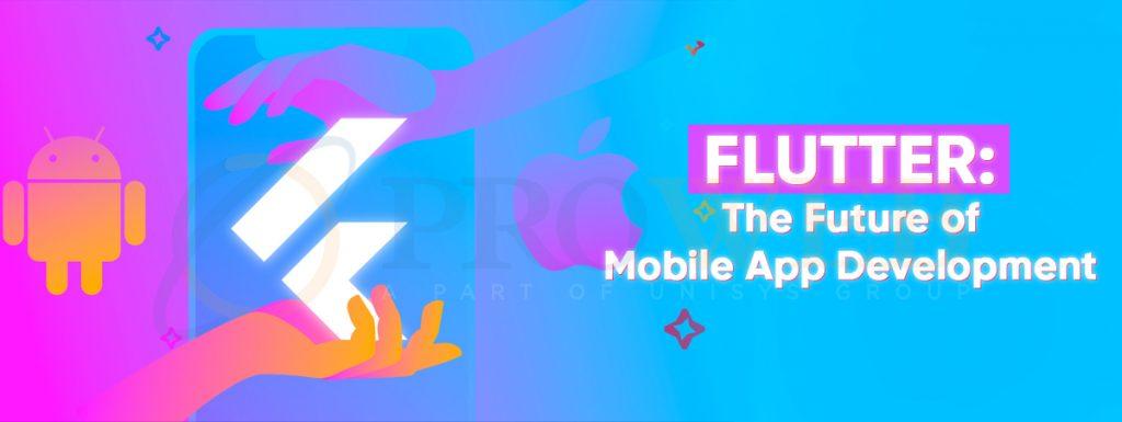 Flutter - The Future of Mobile App Development
